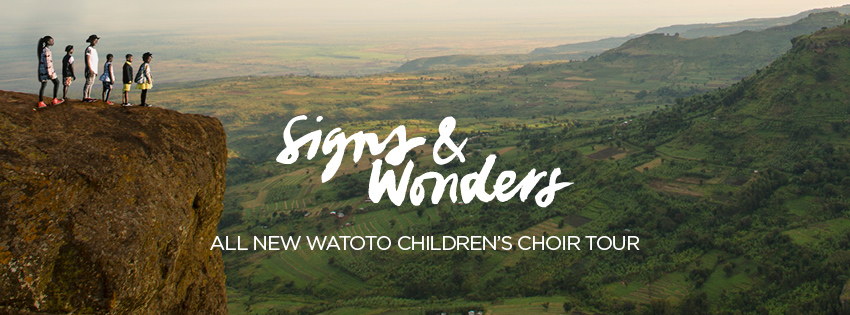 Sign & Wonders - Watoto Choir - Facebook Image
